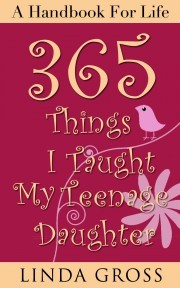 365 Things I Taught My Teenage Daughter