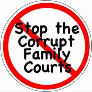 Stop Corrupt Family Courts. 6-15